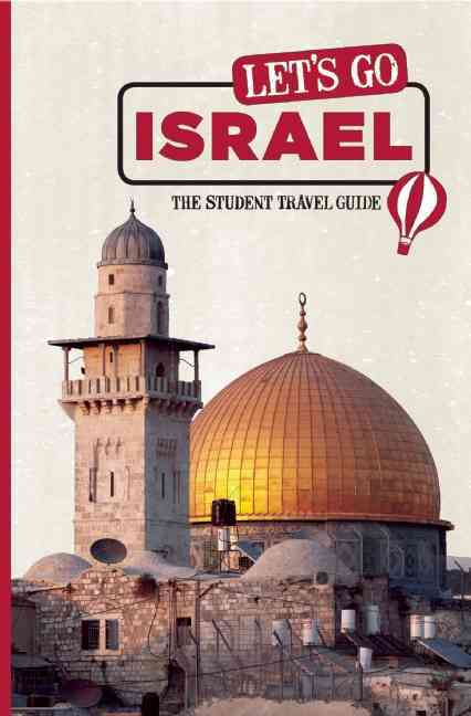 Let's Go Israel By Harvard Student Agencies (COR)